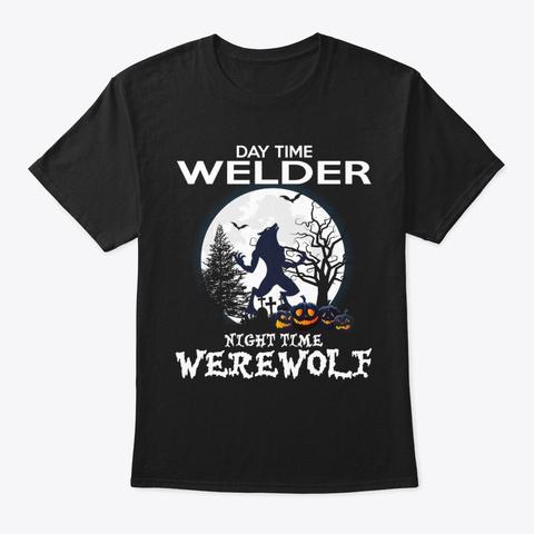 Werewolf In The Welder T Shirt Black T-Shirt Front