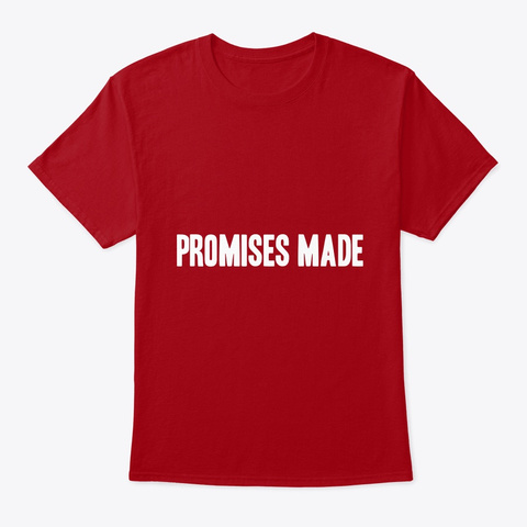Promises Made Promises Kept Tee Deep Red T-Shirt Front