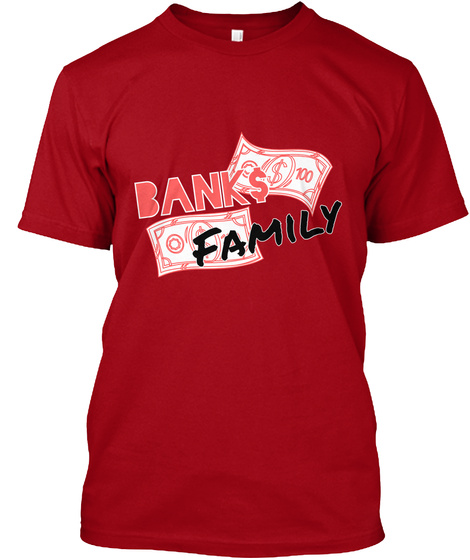 Bank$ Family Deep Red T-Shirt Front