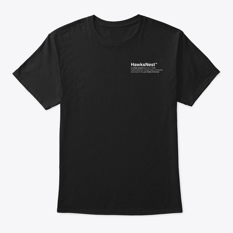 Who Is Hawks Nest ? Black T-Shirt Front