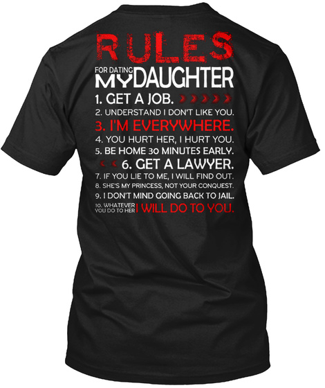 Rules For Dating My Daughter Black áo T-Shirt Back
