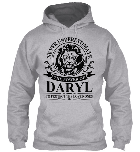 Never Underestimate The Power Of Daryl To Protect The Loved Ones Sport Grey T-Shirt Front