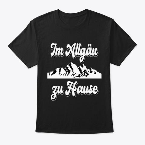 Allgäu Mountains Hiking Allgäuer Bavaria Black T-Shirt Front