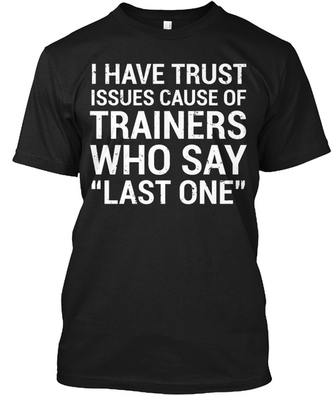 Funny Personal Trainer Trust Issues Quot Black T-Shirt Front