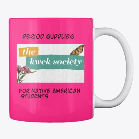 The Kwek Society Double Logo Mug Hot Pink Mug Back