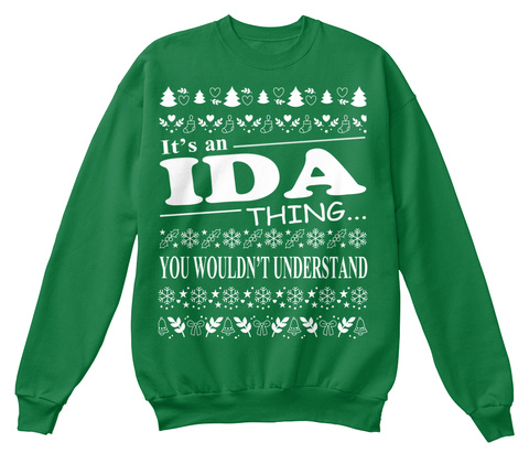 It's An Ida Thing You Wouldn't Understand Kelly Green  T-Shirt Front