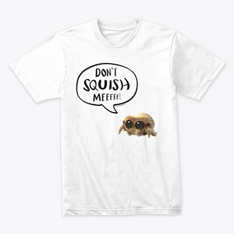 Lucas The Spider Don't Squish Me (Black) White T-Shirt Front