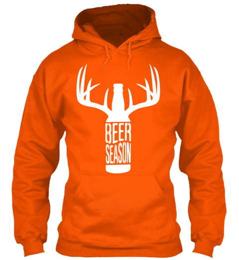 Beer Season  Safety Orange Sweatshirt Front