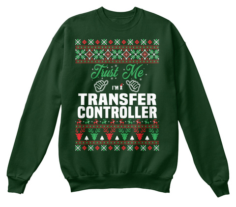 Trust Me I'm A Transfer Controller Deep Forest  T-Shirt Front