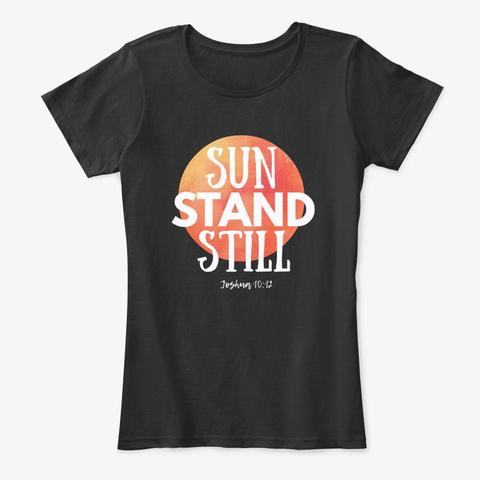 Sun Stand Still T Shirts | Apparel Black T-Shirt Front