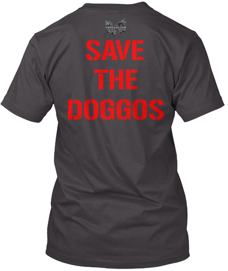 Save The Doggos Heathered Charcoal  T-Shirt Back
