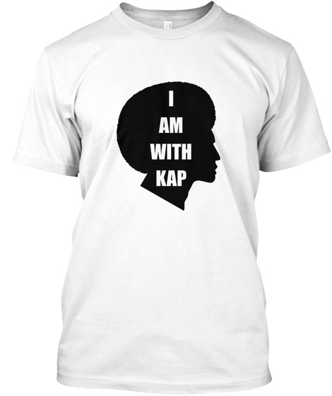 9566c2187 I'm With Kap T #Imwithkap Products from ImWithKap T-Shirt | Teespring