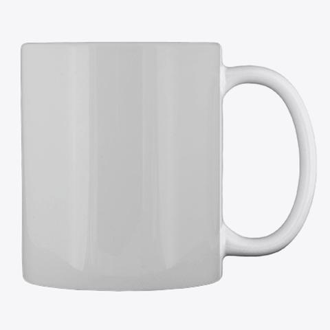 Gardening Slogan Mug, Cup, China,Drink Light Grey T-Shirt Back
