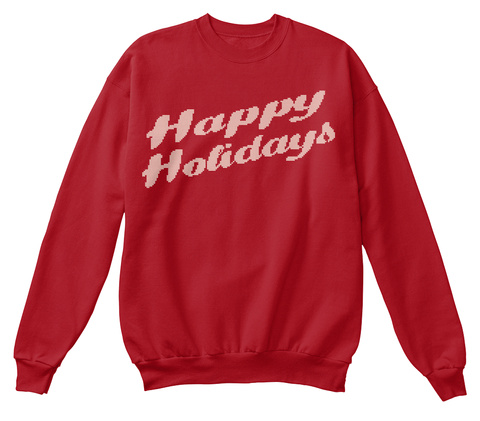 Happy Holidays Deep Red  Sweatshirt Front