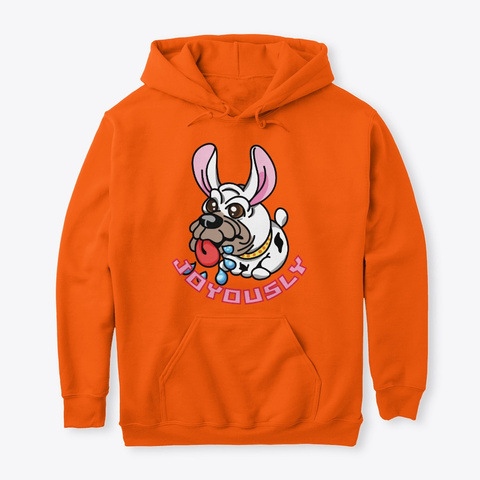 Joyously Safety Orange Sweatshirt Front