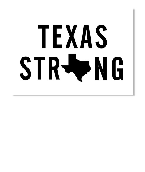 Texas Strong White T-Shirt Front