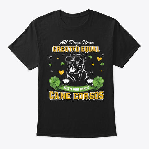 St Patricks Day Cane Corsos Black T-Shirt Front