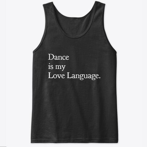Love Languages: Dance Black T-Shirt Front