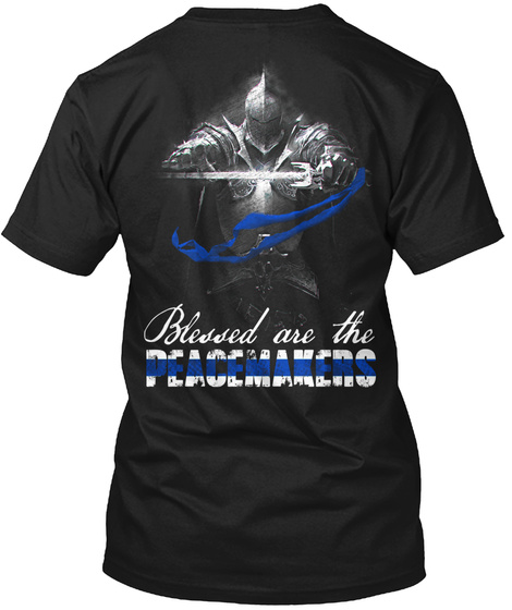 Blessed Are The Peacemakers Black T-Shirt Back