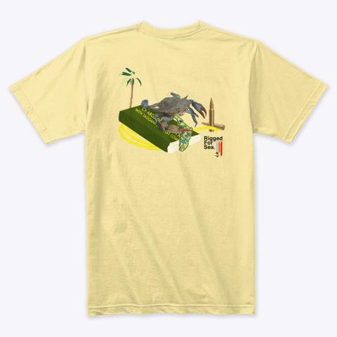 Rigged For Sea. Crab Tee.  Banana Cream T-Shirt Back