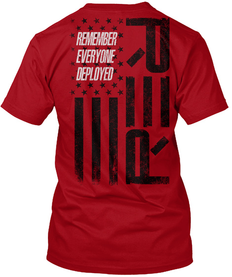 Remember Everyone Deployed Rer Deep Red T-Shirt Back