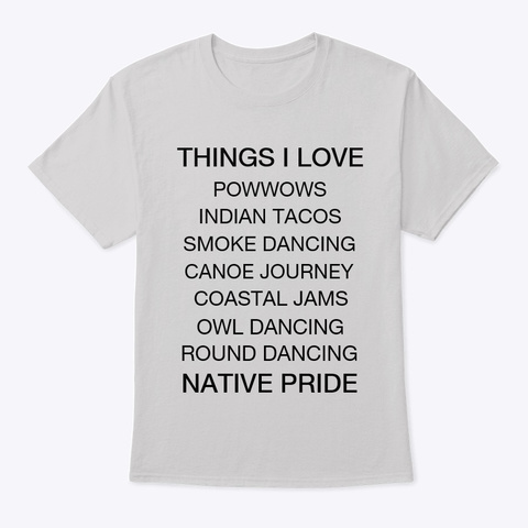 Things I Love Light Steel T-Shirt Front