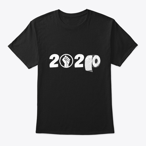 Funny 2020 Blm Toilet Roll Equality Gift Black T-Shirt Front