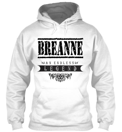 Breanne An Endless Legend White T-Shirt Front