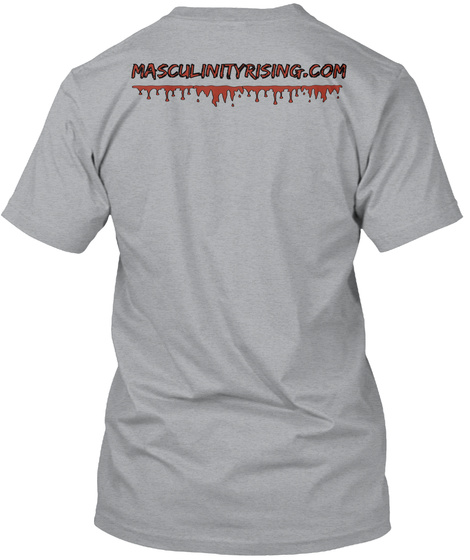 Masculinityrising.Com Heather Grey T-Shirt Back