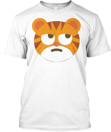 Tiger Emoji Thinking Hard And Hmm Face White T-Shirt Front