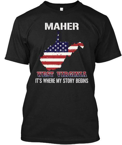 Maher Wv   Story Begins Black T-Shirt Front