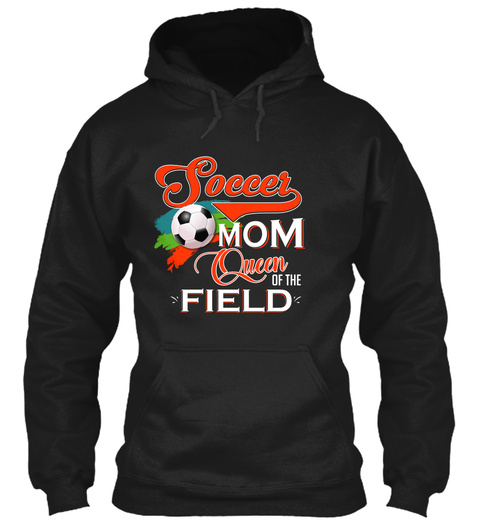 Soccer Mom Queen Of The Field Black T-Shirt Front