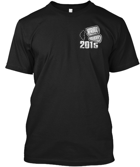 Memorial Day 2015 Black T-Shirt Front