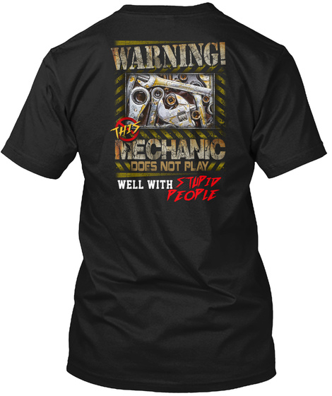 Mechanic Warning This Roofer Black T-Shirt Back