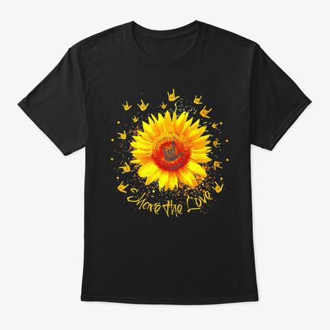 Asl Share The Love Sunflower Deaf Pride Black T-Shirt Front