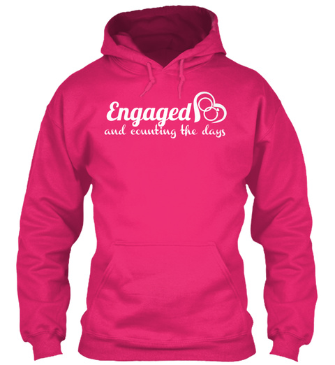 Engaged And Counting The Days Heliconia T-Shirt Front