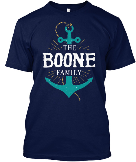 The Boone Family Anchor Last Name Surname Reunion Shirt Gift Navy T-Shirt Front