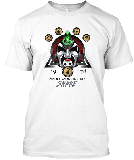 19 78 Poison Clan Martial Arts Snake White T-Shirt Front