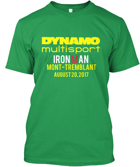 Dynamo Multisport Ironman Mont Tremblant August 20.2017 Kelly Green T-Shirt Front