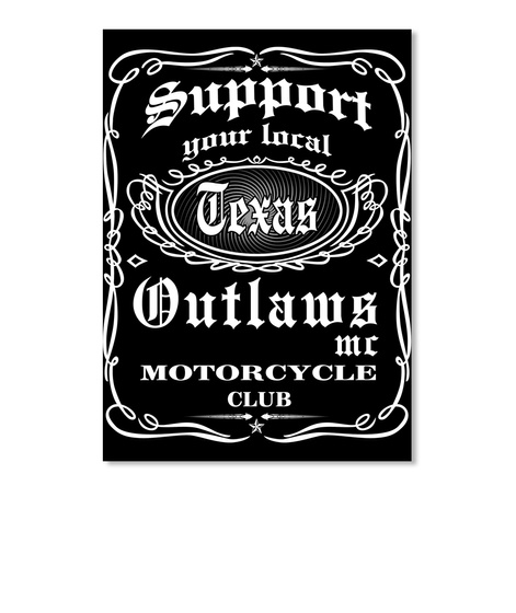 support your local outlaws mc Texas shir