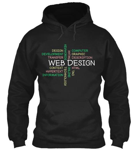 Web Design Computer Graphic Description Design Development Transfer Context Hypertext Information Online Technology... Black T-Shirt Front