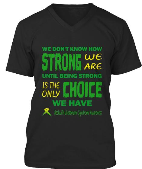 Beckwith Wiedemann Syndrome  Awareness Black T-Shirt Front