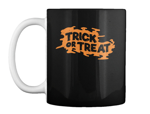 Trick Or Treat Halloween Mugs Black T-Shirt Front