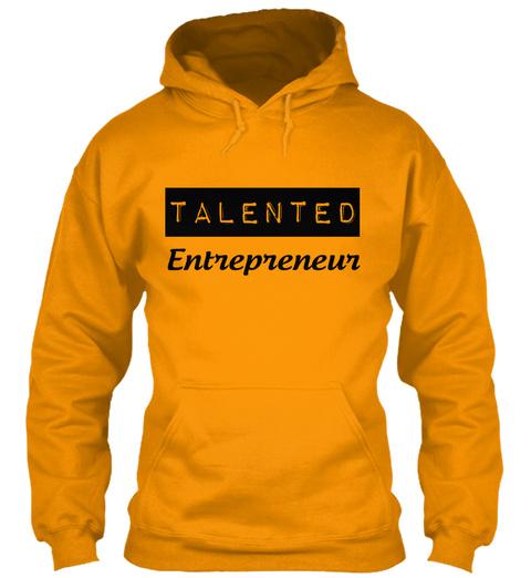 Talented Entrepreneur Gold T-Shirt Front