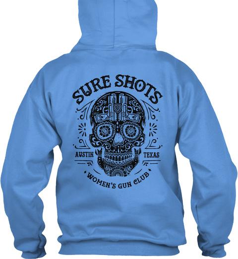 Sure Shots Austin Texas Women's Gun Club Carolina Blue Sweatshirt Back