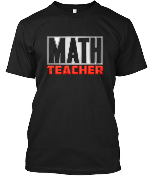 Math Teacher Black T-Shirt Front