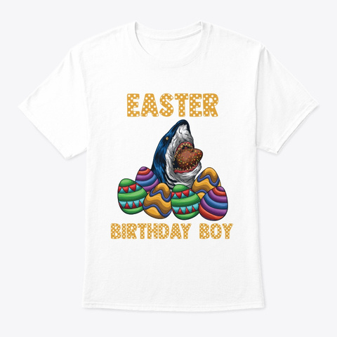Easter Birthday Boy Shark Design Kids White T-Shirt Front