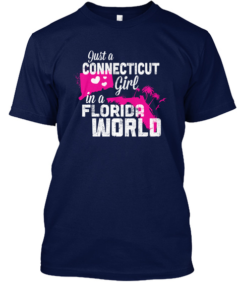 Just A Connecticut Girl In A Florida World Navy áo T-Shirt Front
