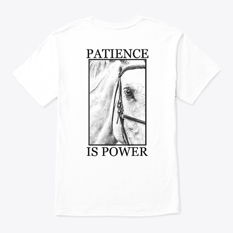 Patience White T-Shirt Back
