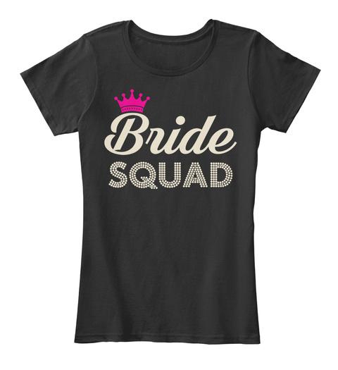 Bride Squad Black T-Shirt Front